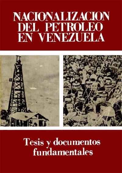 en que ano se nacionalizo el petroleo en venezuela: