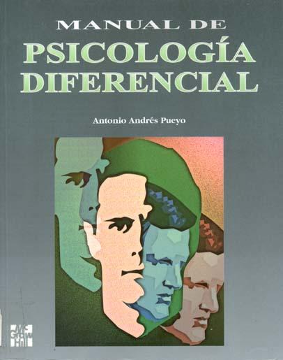 manual de psicologia diferencial antonio andres pueyo