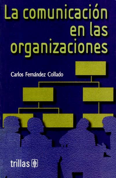 la comunicación en las organizaciones fernández collado pdf